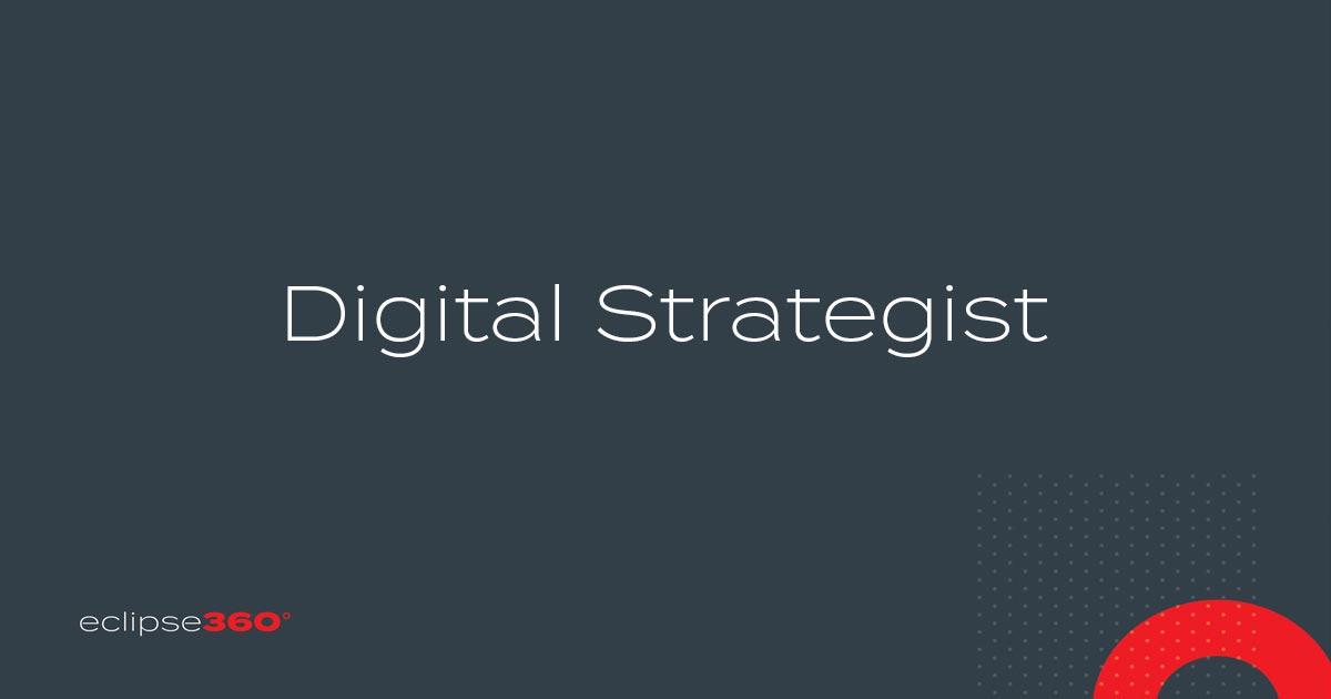 Eclipse360 Digital Strategist